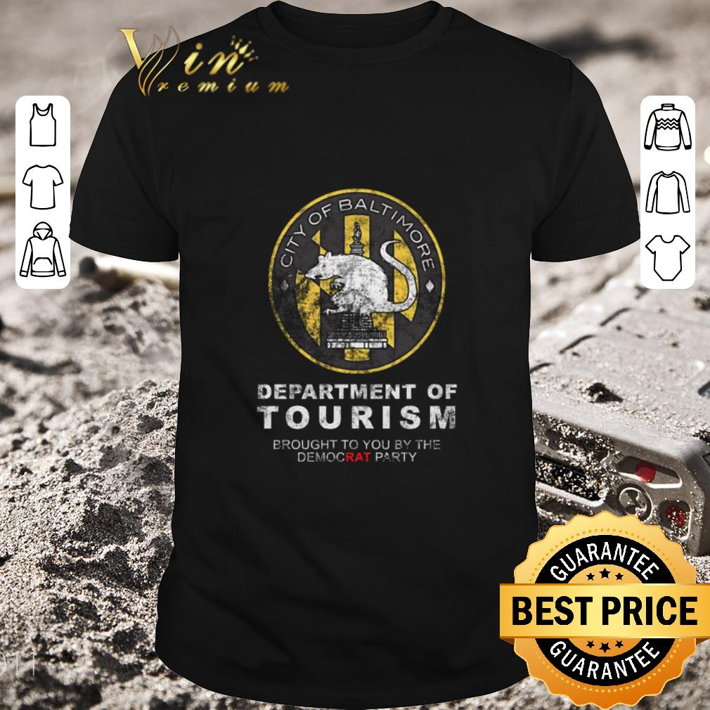 Awesome City of Baltimore Department of Tourism shirt