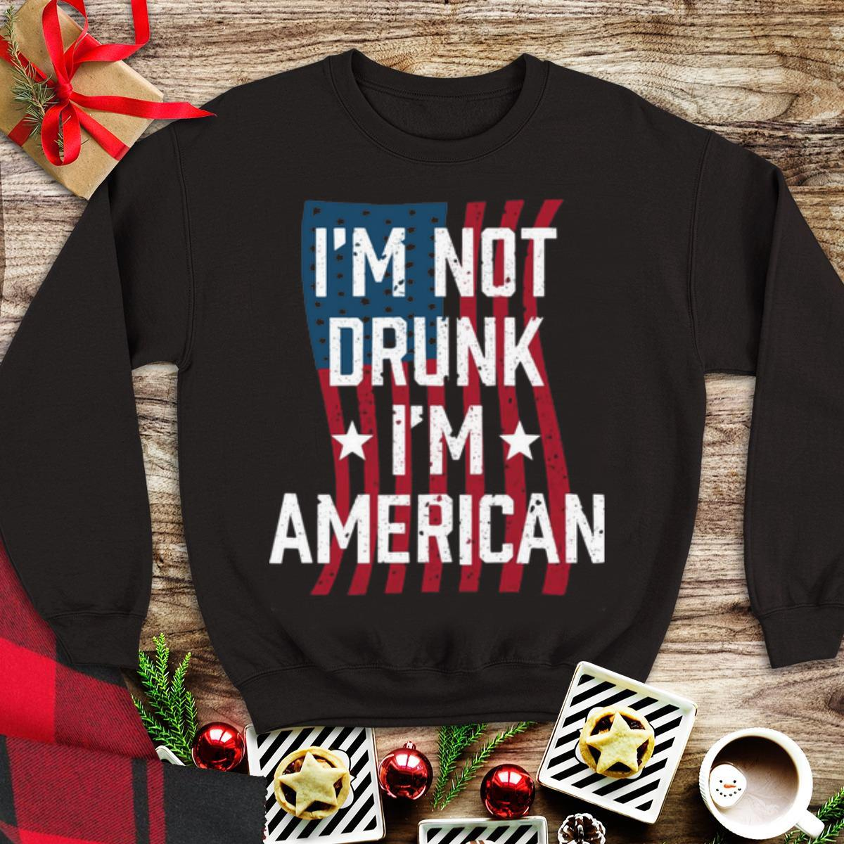 Awesome I'm Not Drunk I'm American shirt