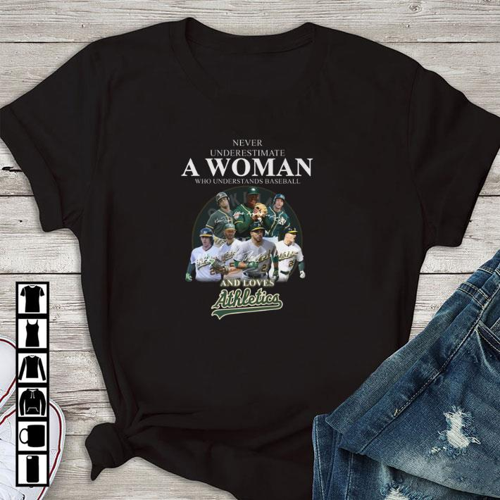 Funny Never underestimate a woman who baseball and loves Athletics shirt
