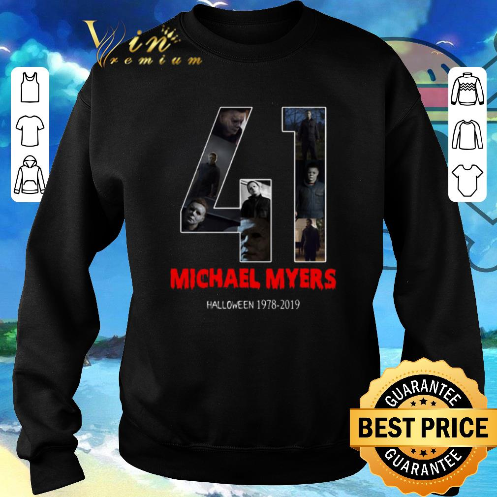Hot 41 years of Michael Myers 1978 2019 Halloween shirt 4 - Hot 41 years of Michael Myers 1978-2019 Halloween shirt