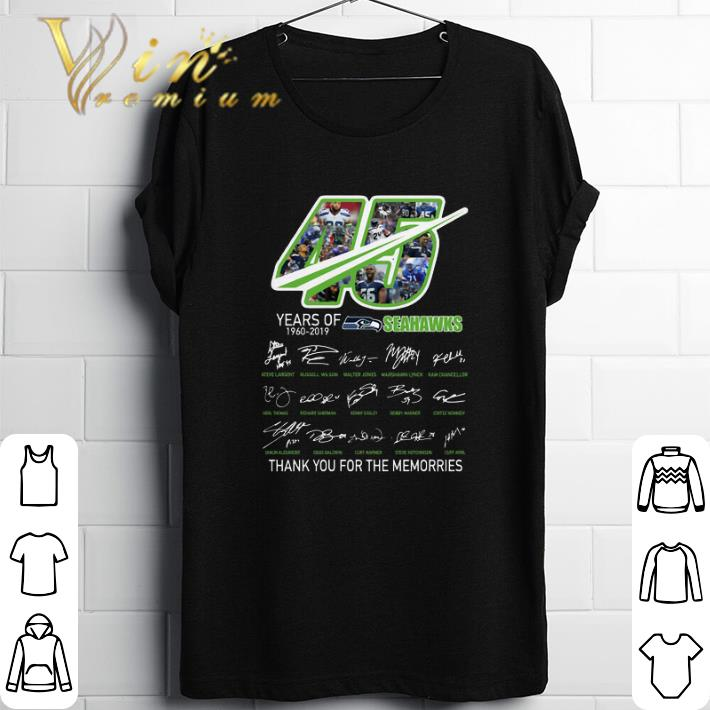 Hot 45 Years Of Seahawks 1960-2019 thank you for the memories shirt