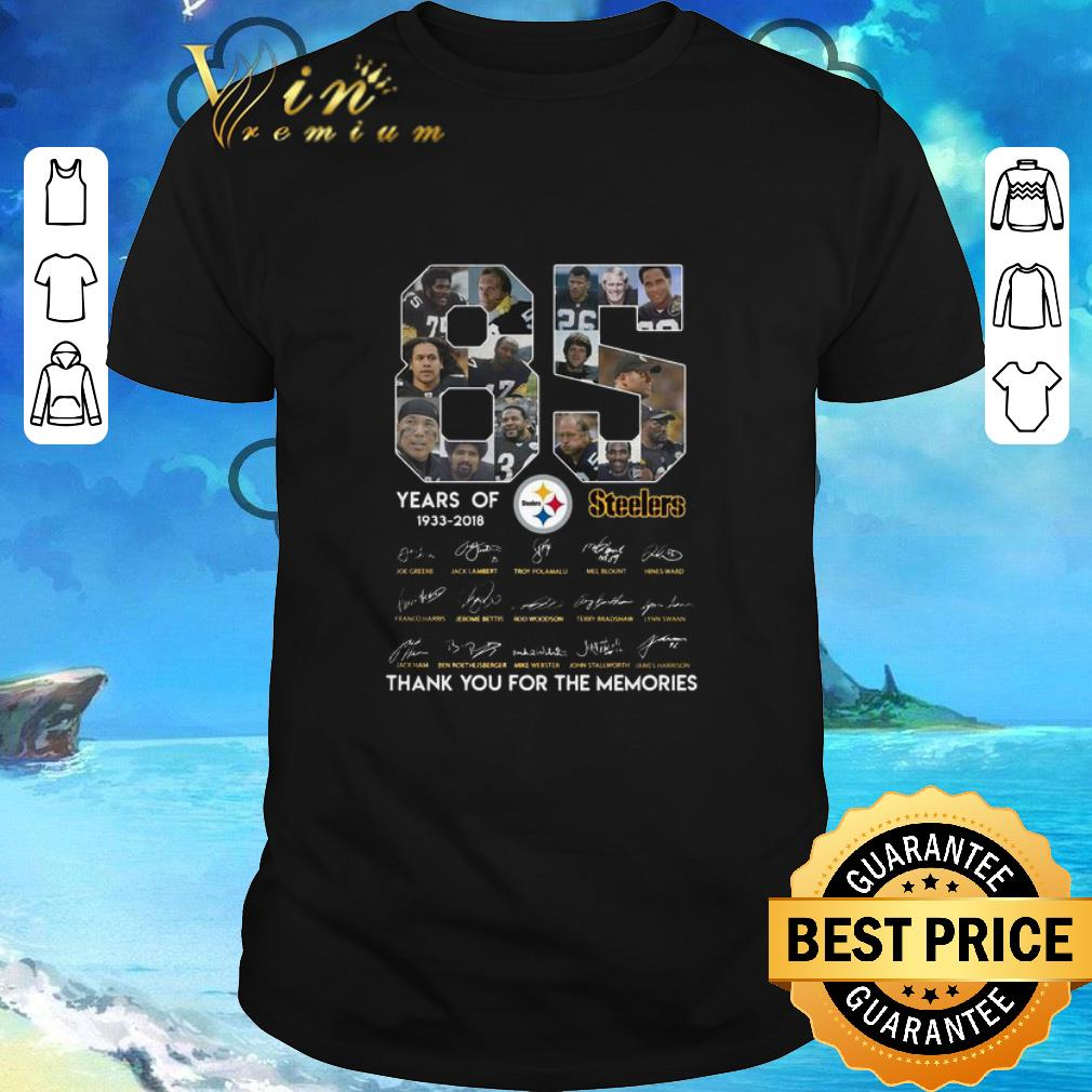 Hot 85 years of Steelers 1933-2018 thank you for the memories shirt