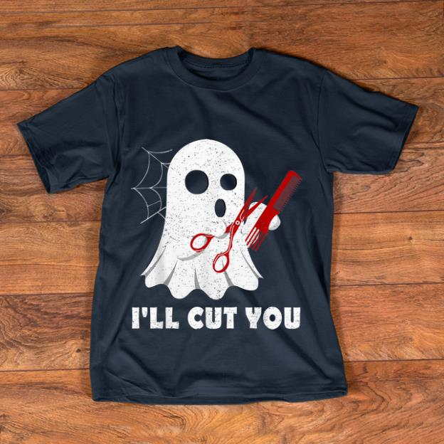 Hot I ll Cut You Halloween Boo Ghost Hairstylist shirt 1 - Hot I'll Cut You - Halloween Boo Ghost Hairstylist shirt