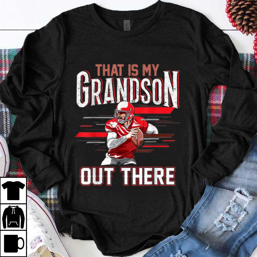 Hot That Is My Grandson Out There Football Vintage shirt