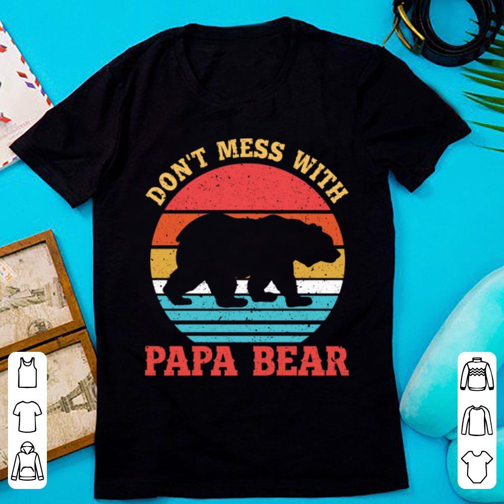 Hot Vintage Don't Mess With Papa Bear shirt