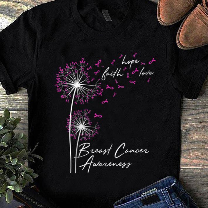 Nice Faith Hope Love Breast Cancer Awareness Pink Ribbon Flower shirt