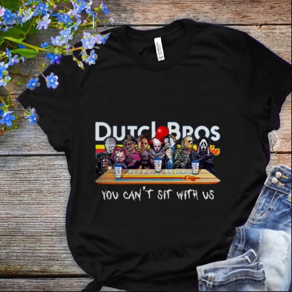 Nice Horror Movie Characters Dutch Bros Coffee You Can't Sit With Us shirt