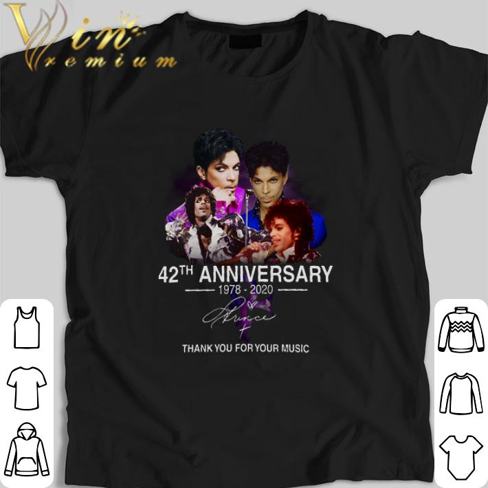 Original 42th anniversary 1978-2020 Prince thank you for your music shirt