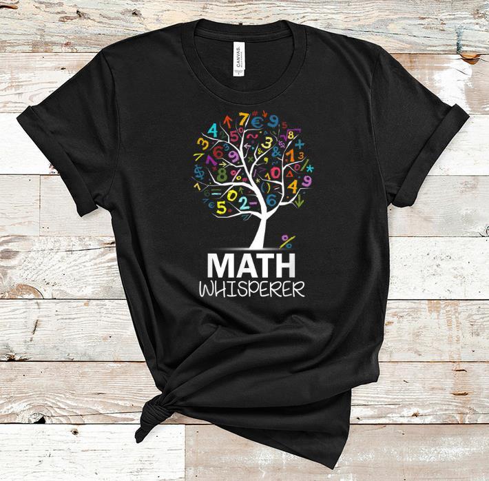 Original Math Whisperer Teacher s Day Math Tree shirt 1 - Original Math Whisperer Teacher's Day Math Tree shirt