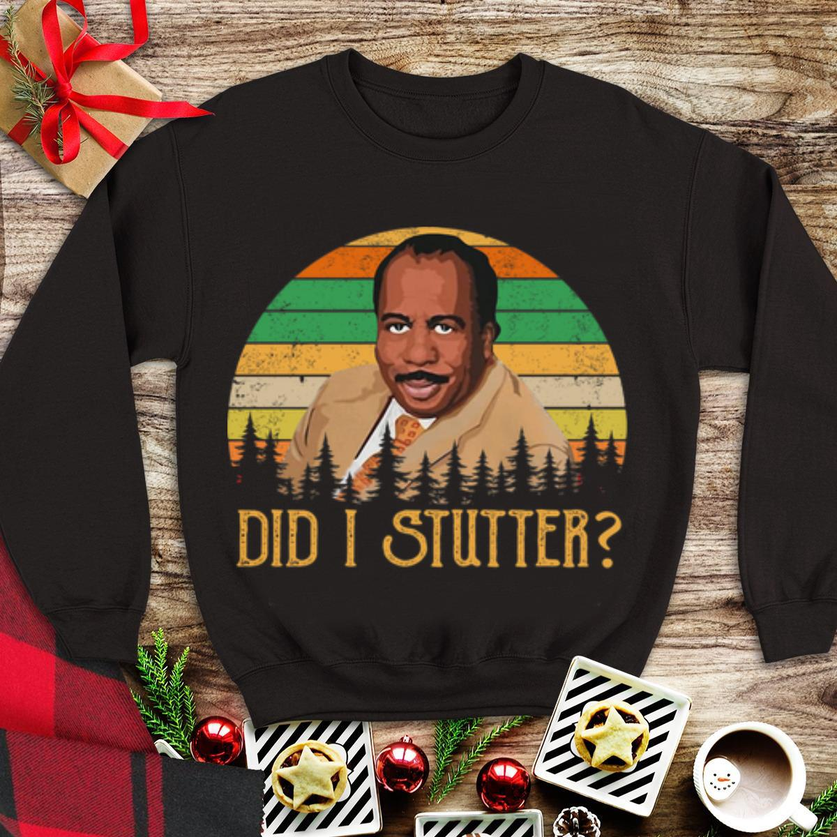 Premium Did I Stutter Stanley Hudson Vintage shirt 1 - Premium Did I Stutter Stanley Hudson Vintage shirt