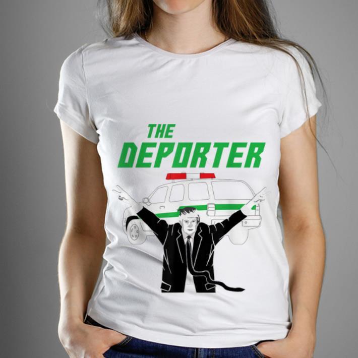 Premium Donald Trump The Deporter Immigrant shirt