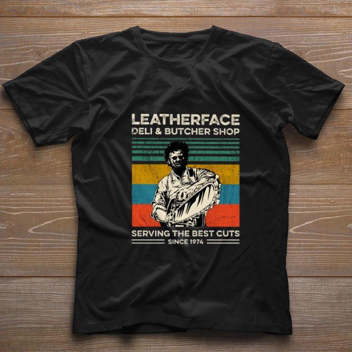 Premium Leatherface Deli Butcher Shop Serving The Best Cuts Vintage Shirt 1 1.jpg