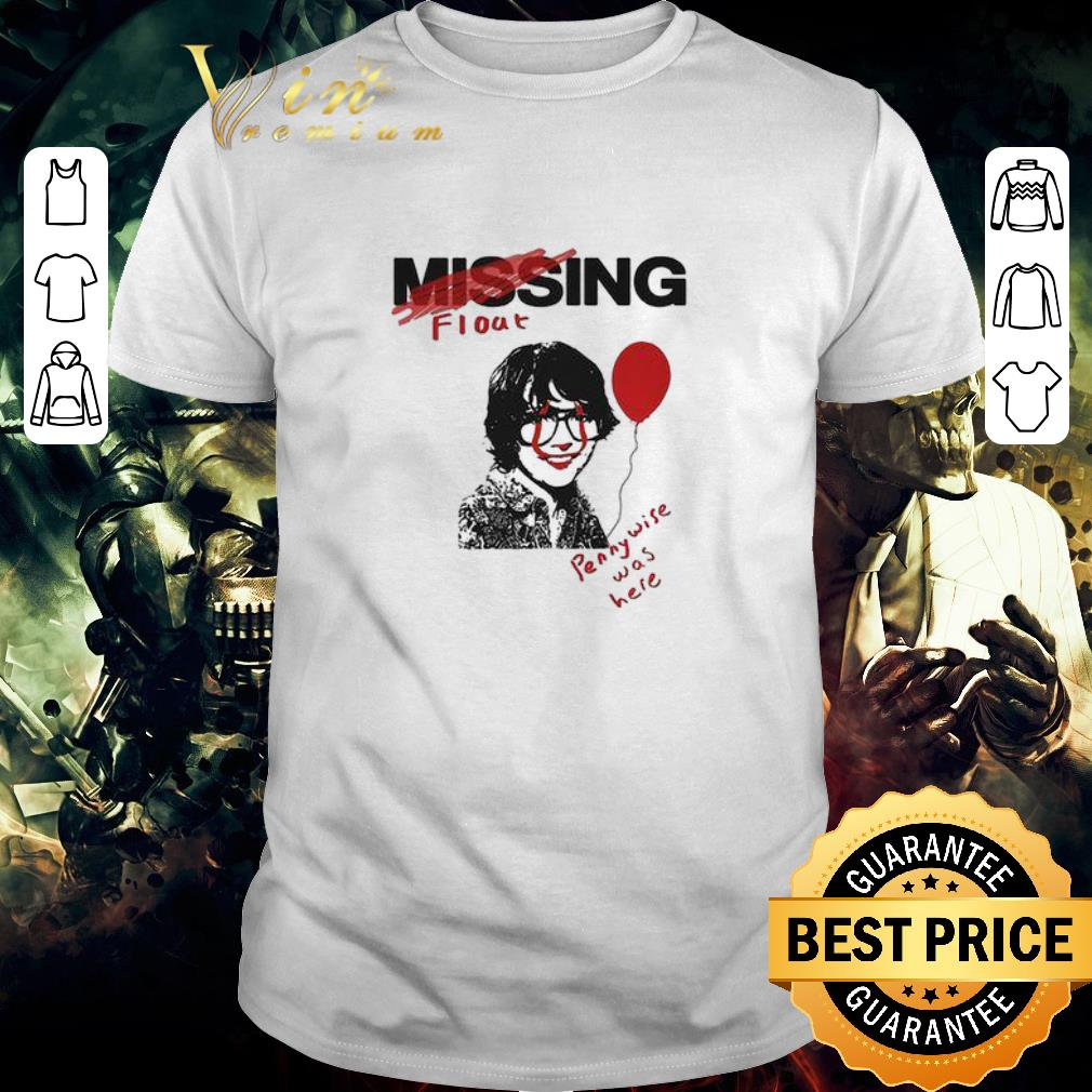 Premium Missing float Richie Tozier Pennywise was here shirt
