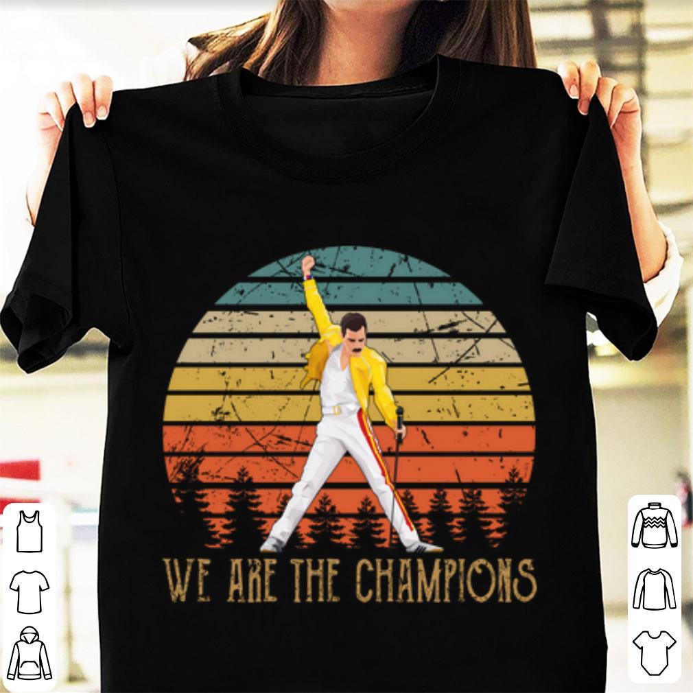 Pretty Freddie Mercurys We Are The Champion Vintage shirt