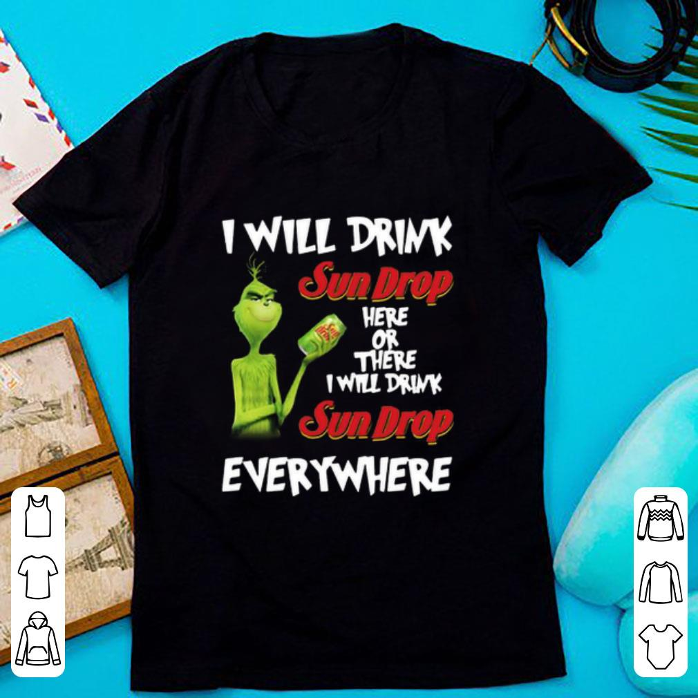 Grinch I will Drink Sundrop Here or There I Will Drink Sundrop Everywhere Shirt