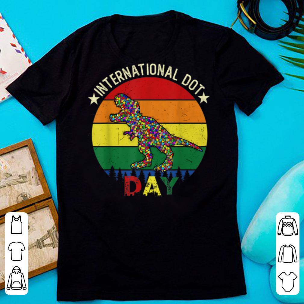 Pretty International Dot Day T-rex Dinosaur shirt