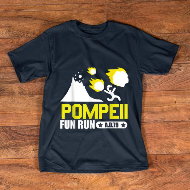 Pretty Pompeii Fun Run AD79 shirt