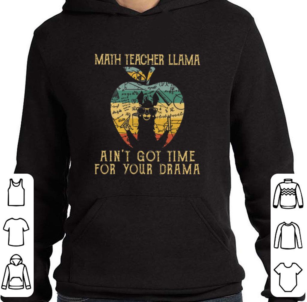 Top Math teacher llama ain t got time for your drama apple vintage shirt 4 2 - Top Math teacher llama ain't got time for your drama apple vintage shirt