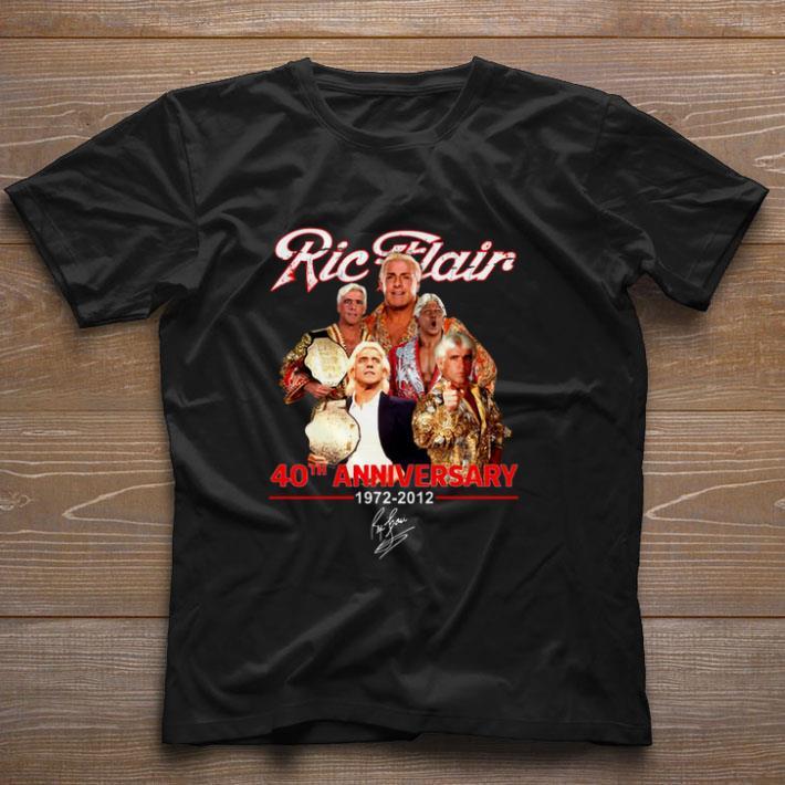 Top Ric Flair 40th anniversary 1972-2012 signature shirt