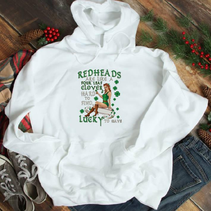 Awesome Redheads are like a four leaf clover hard to find lucky to have shirt 4 - Awesome Redheads are like a four leaf clover hard to find lucky to have shirt