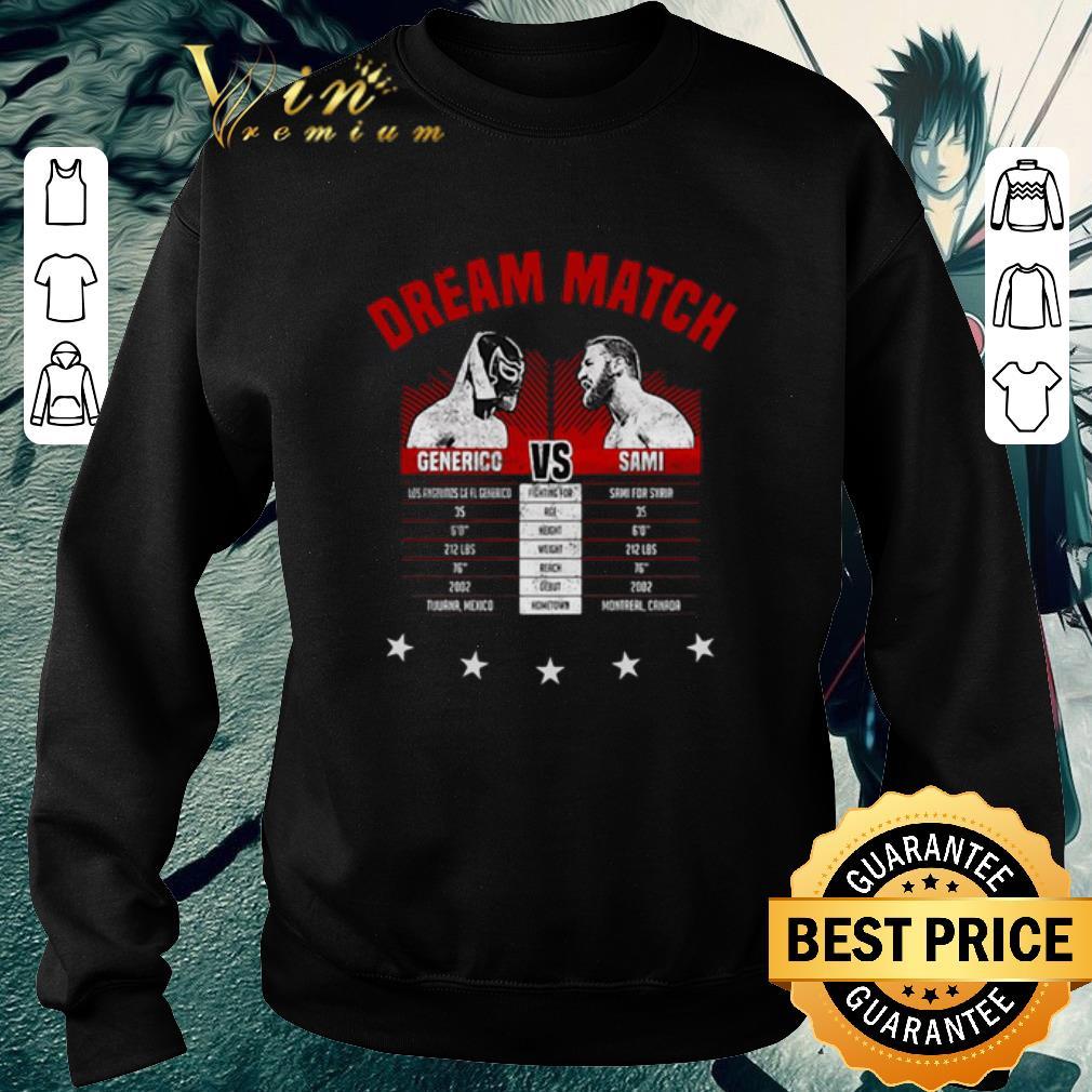 Official The Dream Match Generico Vs Sami shirt 4 - Official The Dream Match Generico Vs Sami shirt