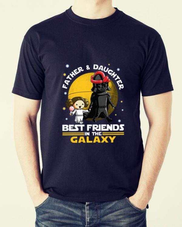 Great Darth Vader and Little Princess best friends in the Galaxy shirt