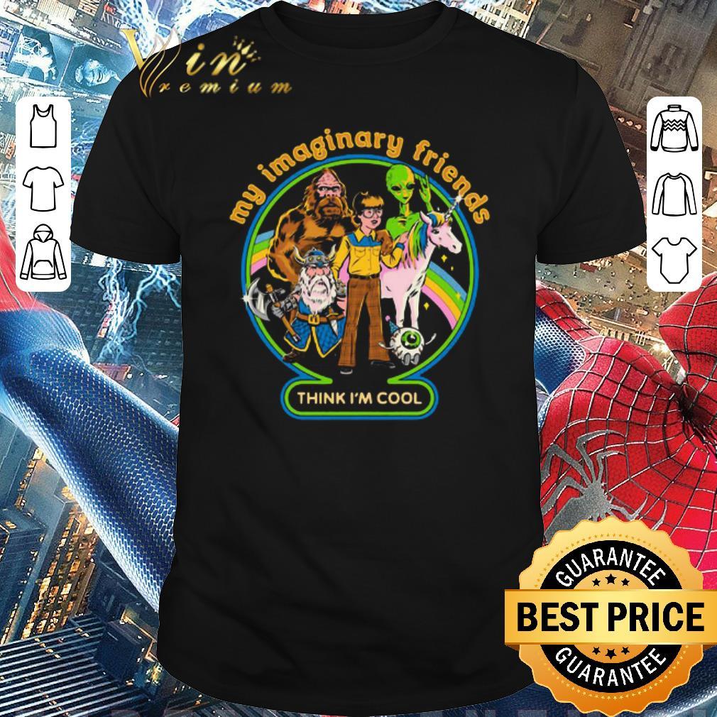 Top My Imaginary Friends Think Im Cool Shirt 1 1.jpg