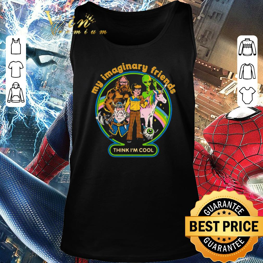 Top My Imaginary Friends Think Im Cool Shirt 2 1.jpg