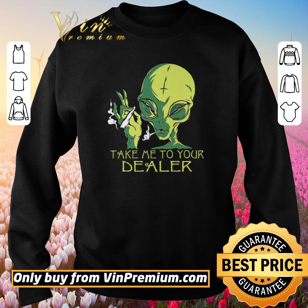 Top Alice Smoking Weed Take Me To Your Dealer shirt 3