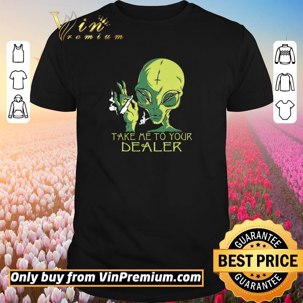 Top Alice Smoking Weed Take Me To Your Dealer shirt 1