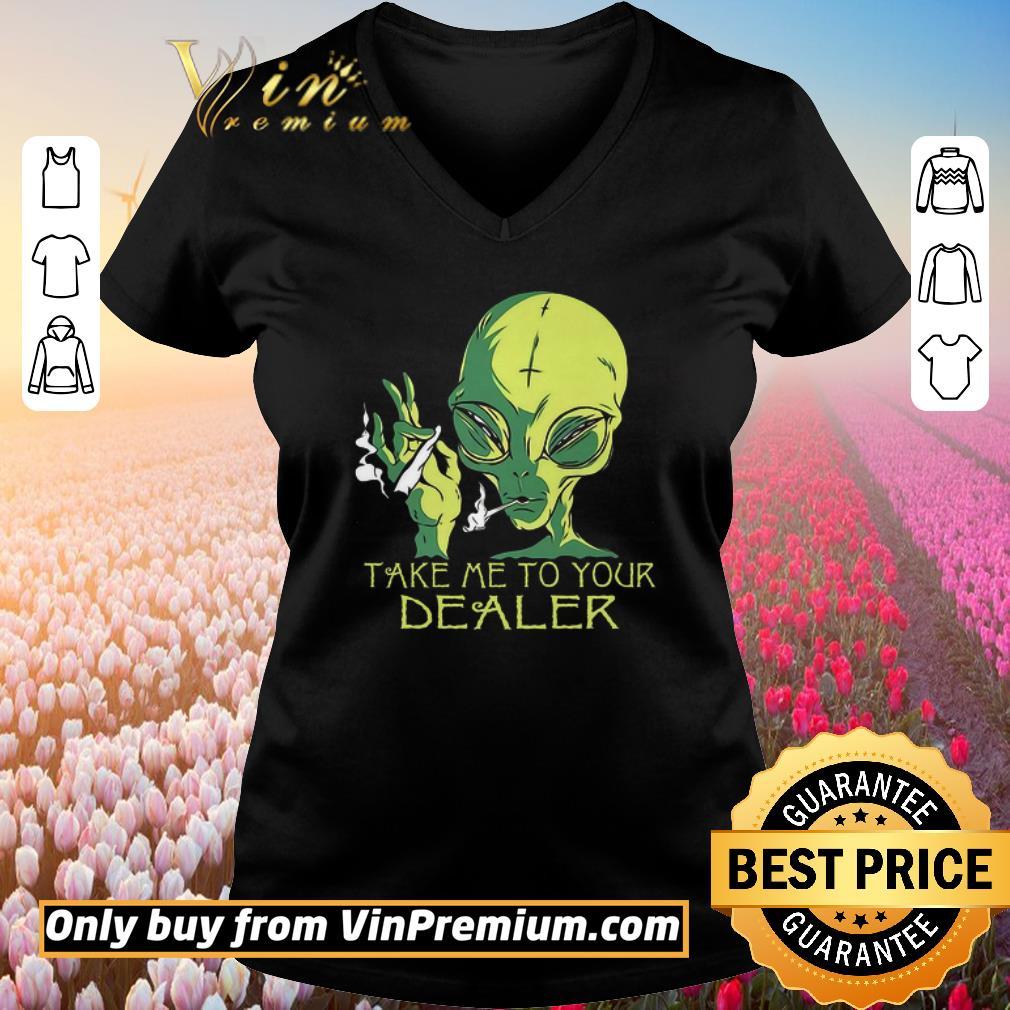 Top Alice Smoking Weed Take Me To Your Dealer shirt 2