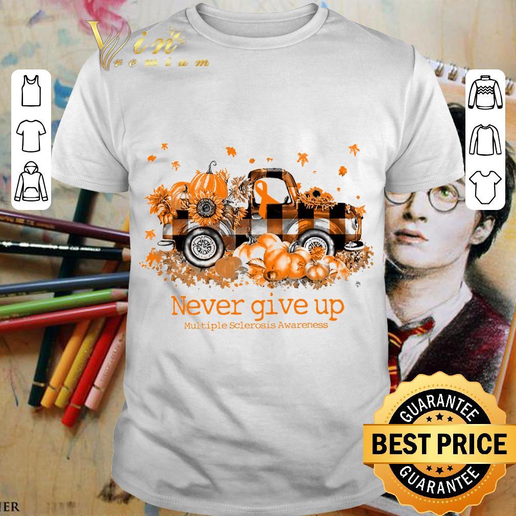 Original Truck Never Give Up Multiple Sclerosis Awareness shirt 1