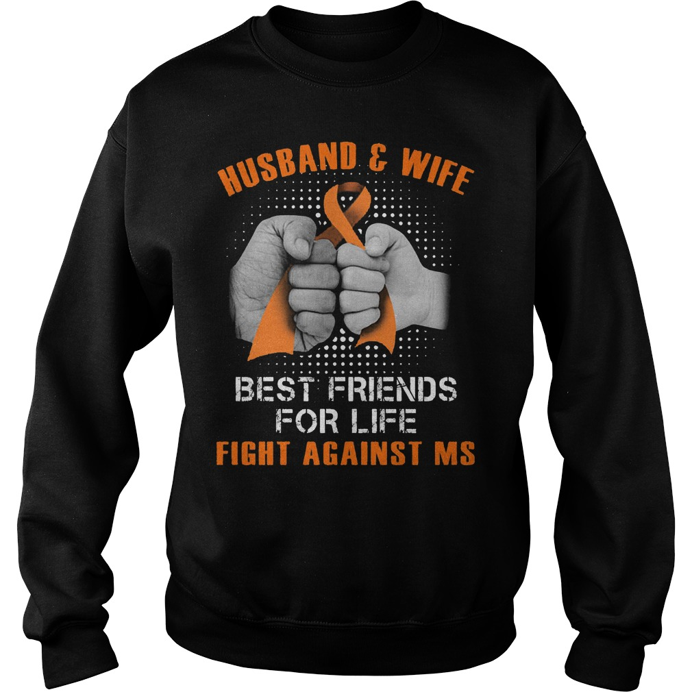 Husband And Wife Best Friends For Life Fight Against Multiple Sclerosis Sweater