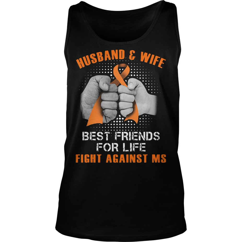 Husband And Wife Best Friends For Life Fight Against Multiple Sclerosis Tanktop