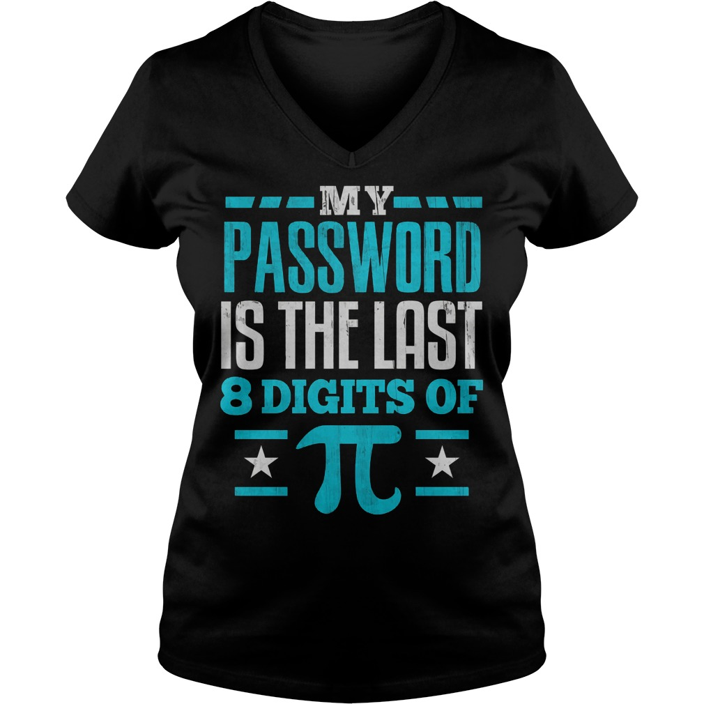 My Password Is The Last Digit Of Pi V Neck