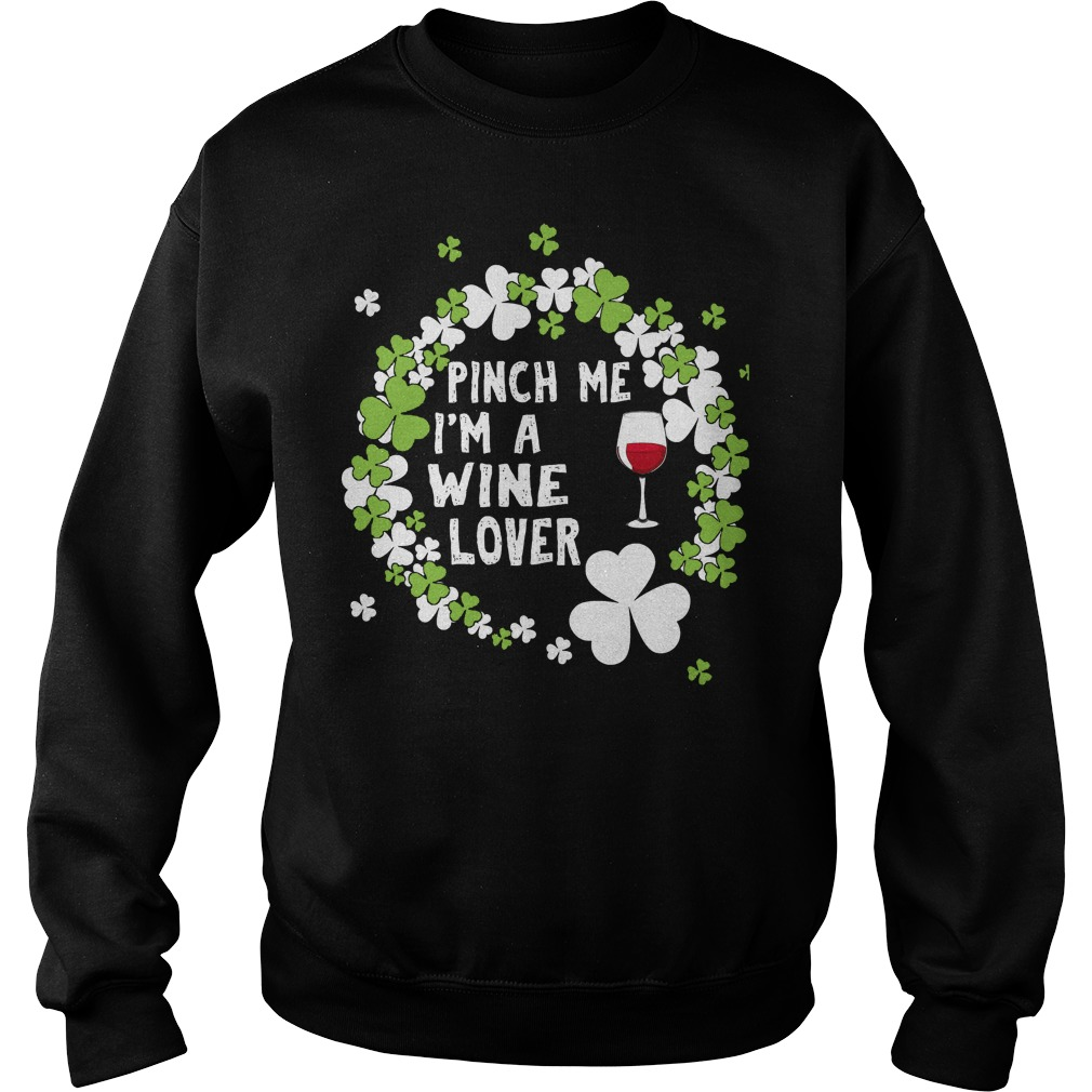 Pinch Me I'm A Wine Lover Sweater