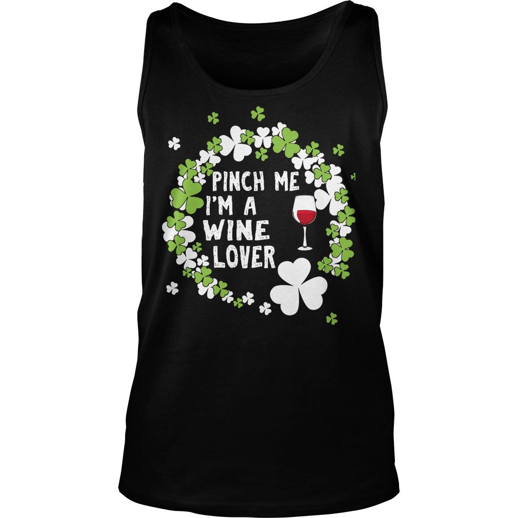 Pinch Me I'm A Wine Lover Tanktop