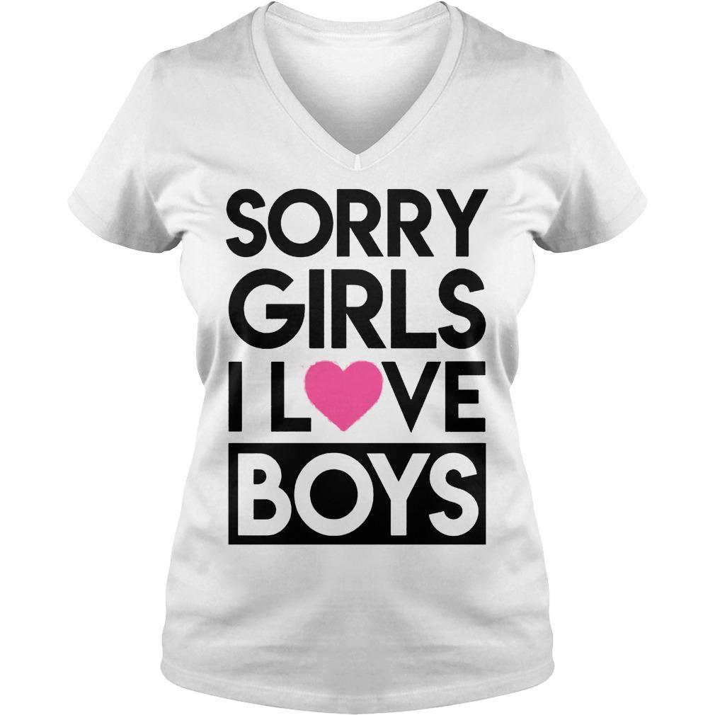 Sorry Girls I Love Boys V Neck