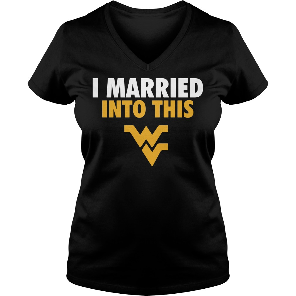 West Virginia Mountaineers I Married Into This V Neck