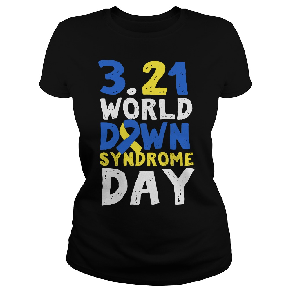 World Down Syndrome Day March 21 Ladies