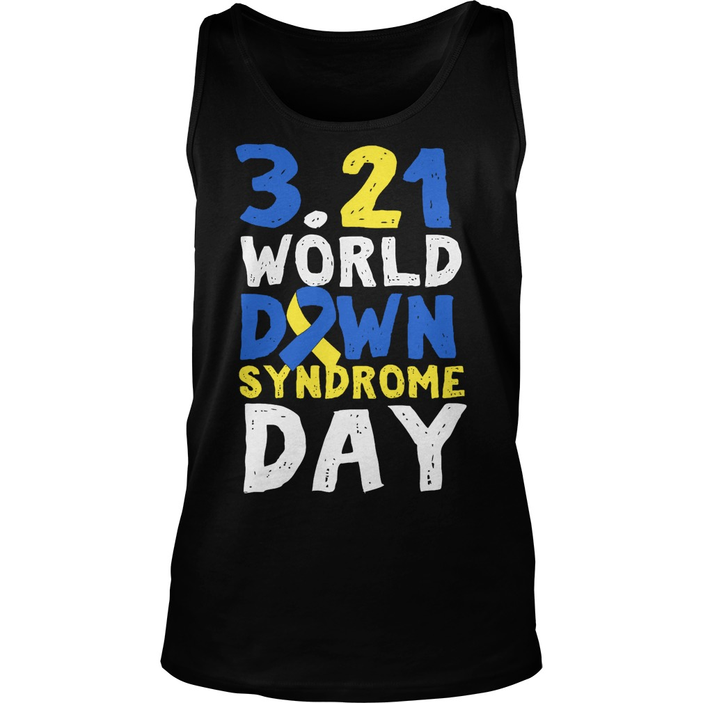 World Down Syndrome Day March 21 Tanktop