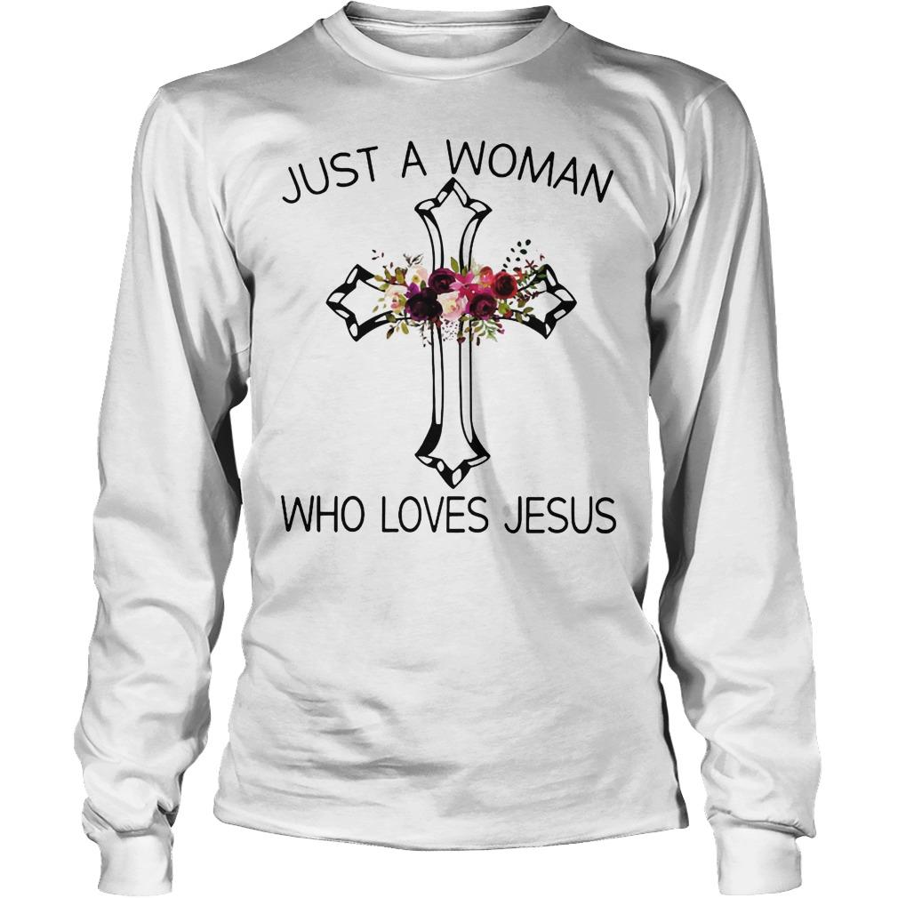 A Woman Who Loves Jesus Longsleeve