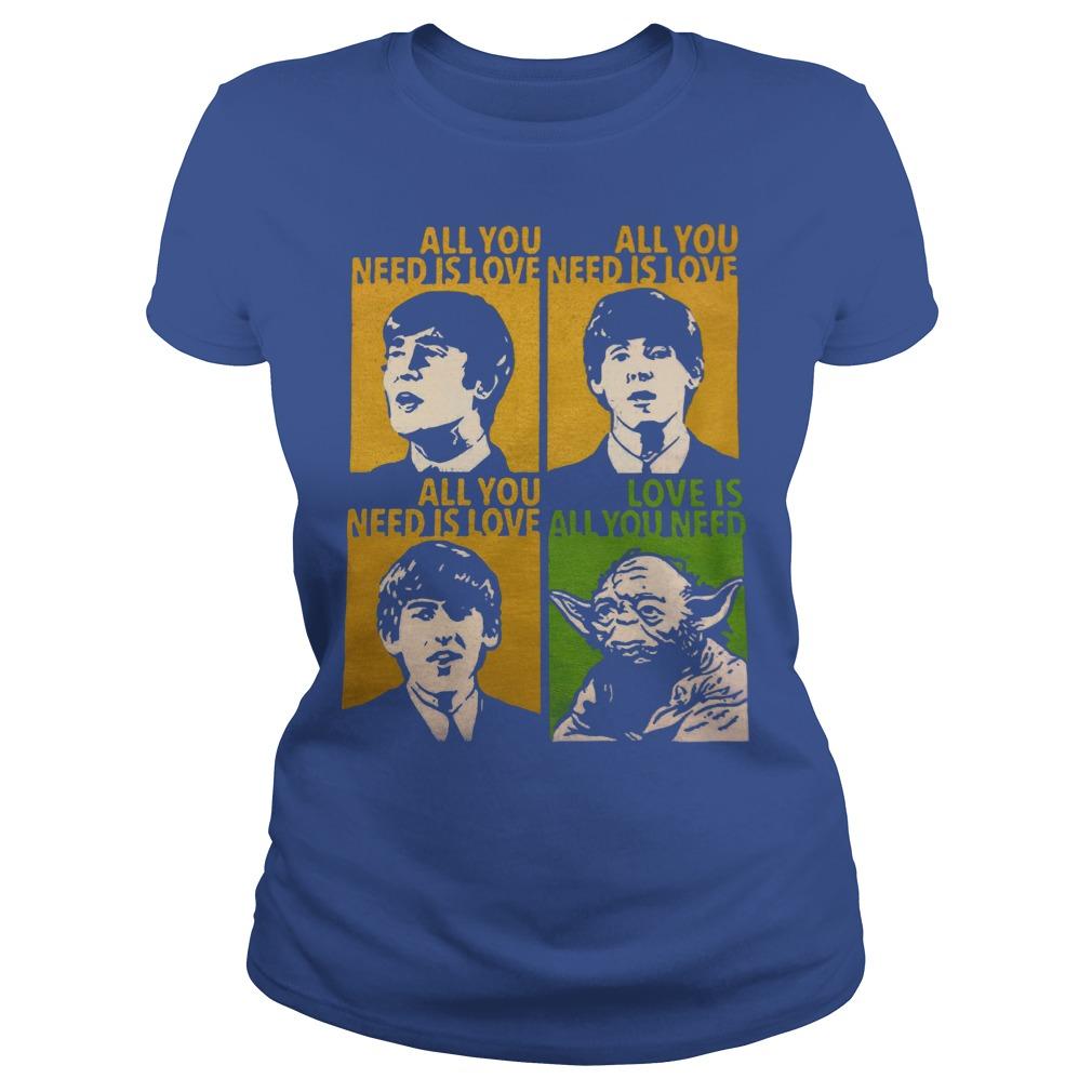 All You Need Is Love Beatles Yoda Ladies