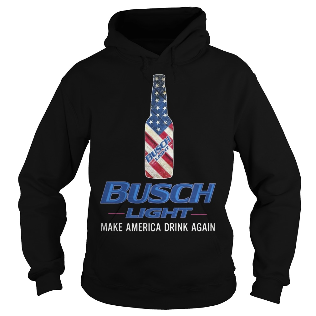 Busch Light Make America Drink Again Hoodie