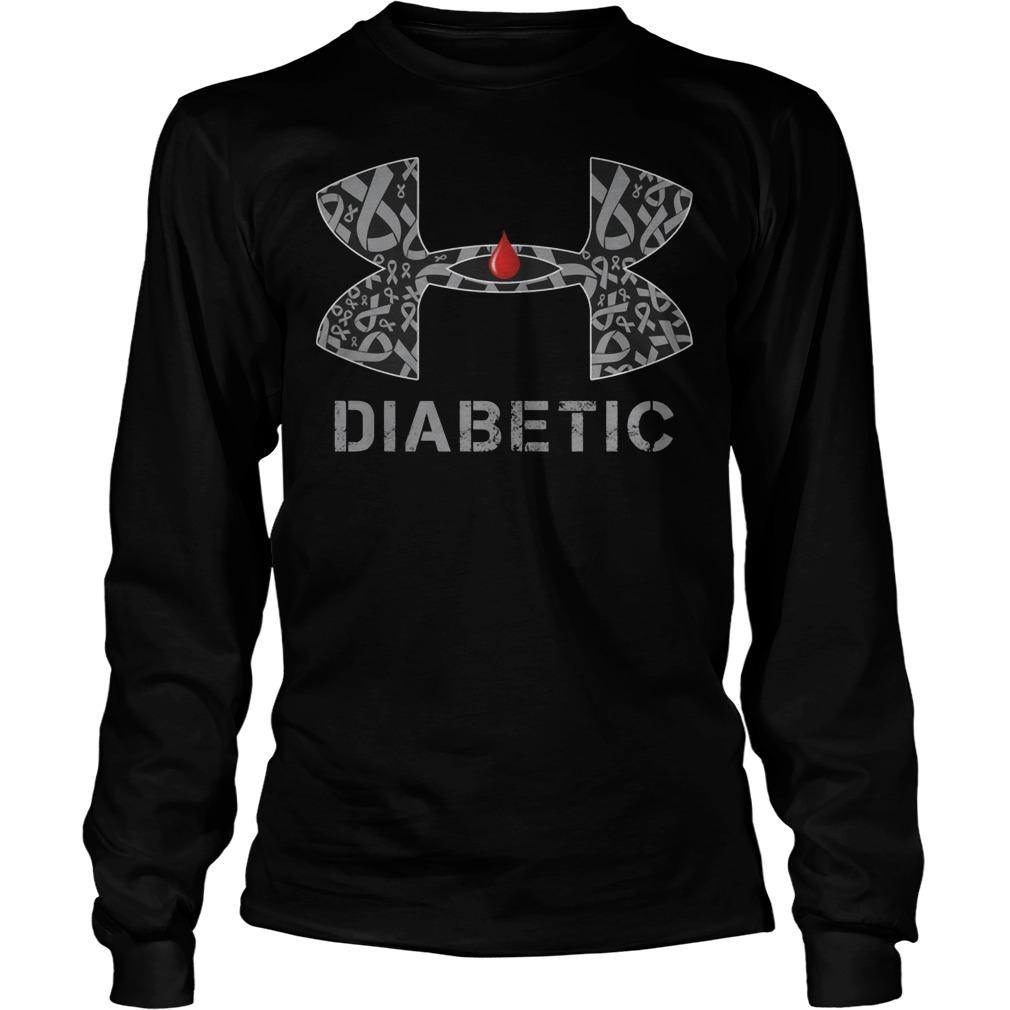 Cancer Diabetic Under Armour Longsleeve