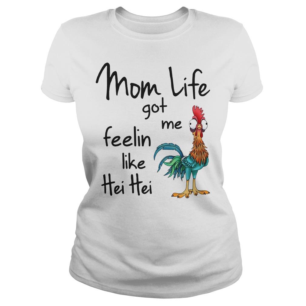 Chicken Moana Disney Mom Life Got Me Feelin Like Hei Hei Ladies