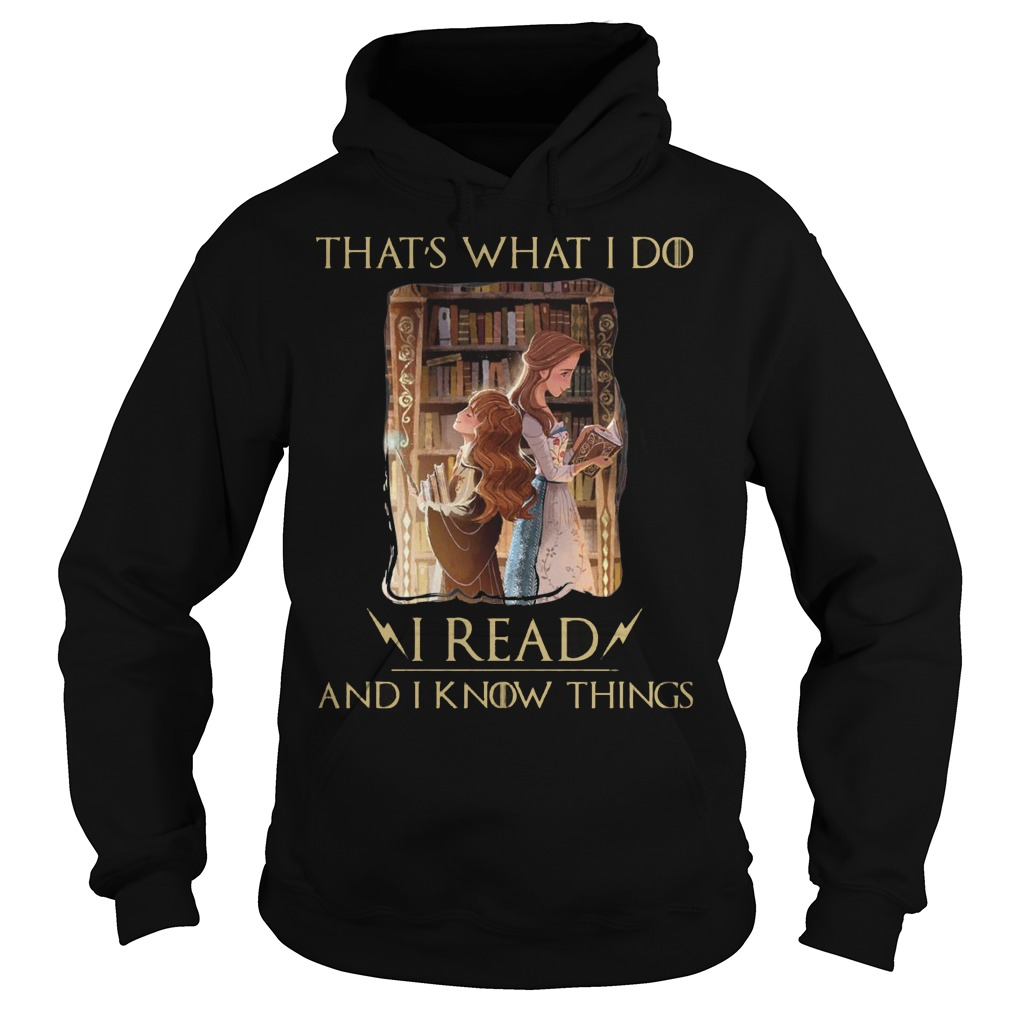 Hermione Granger And Belle Thats What I Do I Read And I Know Things Hoodie