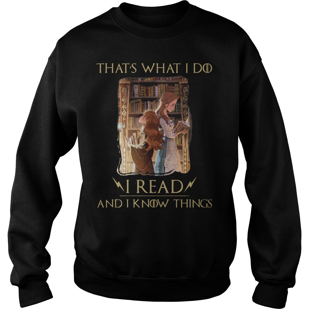 Hermione Granger And Belle Thats What I Do I Read And I Know Things Sweater