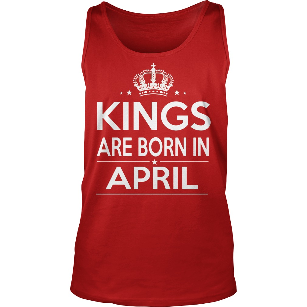Kings Are Born In April Tanktop