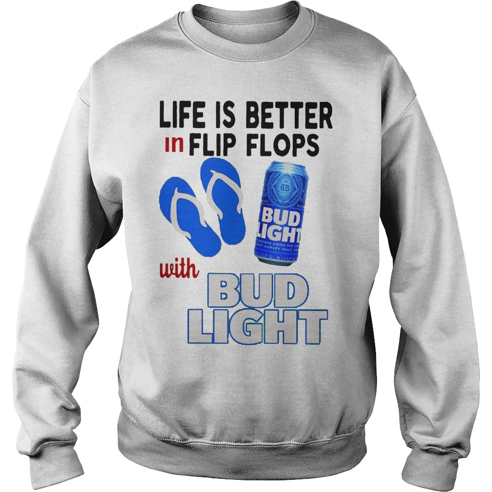 Life Is Better In Flip Flops With Bud Light Sweater